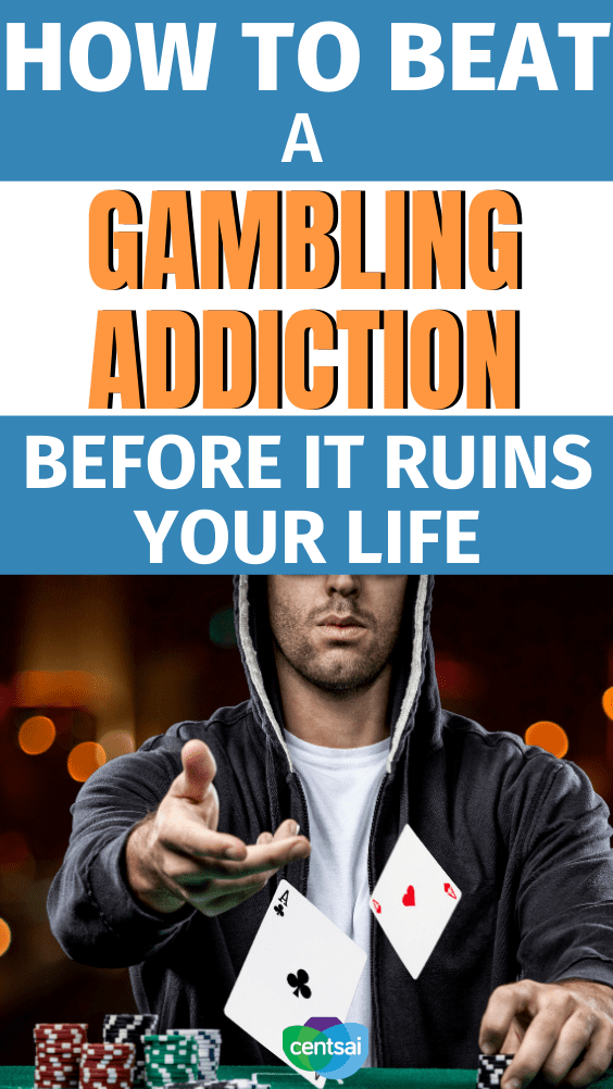 How to Beat a Gambling Addiction Before It Ruins Your Life. Gambling is a common pasttime, but some people have trouble stopping. Learn how to beat and help a gambling addiction before it ruins your life. #CentSai #gamblingaddiction #casino #recovery #overcoming #families #lifestyle