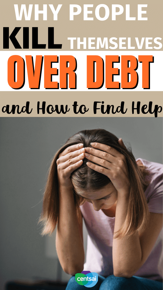 Why People Kill Themselves Over Debt and How to Find Help. Debt is a leading cause of suicide. If you're thinking of killing yourself over debt, seek help immediately. Consider these resources. #CentSai #debtmanagement #debtmanagementplan #debtpayment