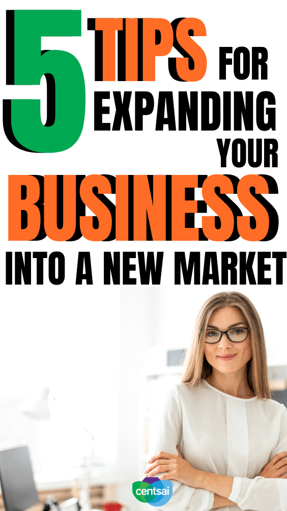 5 Tips for Expanding Your Business Into a New Market. Growing your business requires planning — here are a few guidelines for using your previous success when expanding into new territory. #CentSai #business #entrepreneurship #entrepreneurshipideas #peertopeer