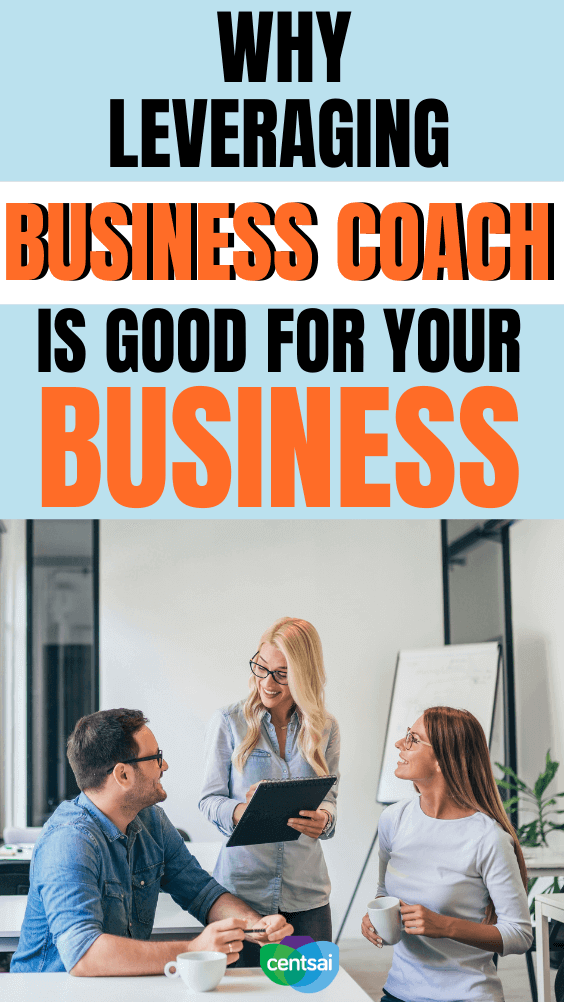 Why Leveraging a Business Coach Is Good for Your Business. A business coach can help you manage your enterprise, while staying true to your vision. Here's why you should consider hiring one. #CentSai #entrepreneurship #businesscoach #entrepreneurshipideas