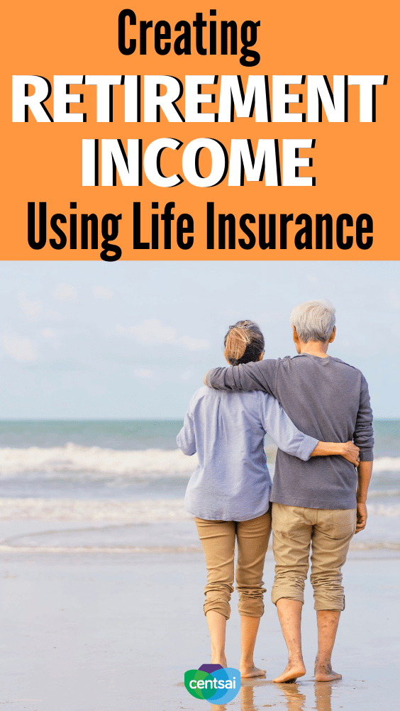 Creating Retirement Income Using Life Insurance. Your life insurance can provide key benefits while you're still alive — here's how to incorporate your policy into your retirement income. #CentSai #lifeinsurance #personalfinance #moneymanagement