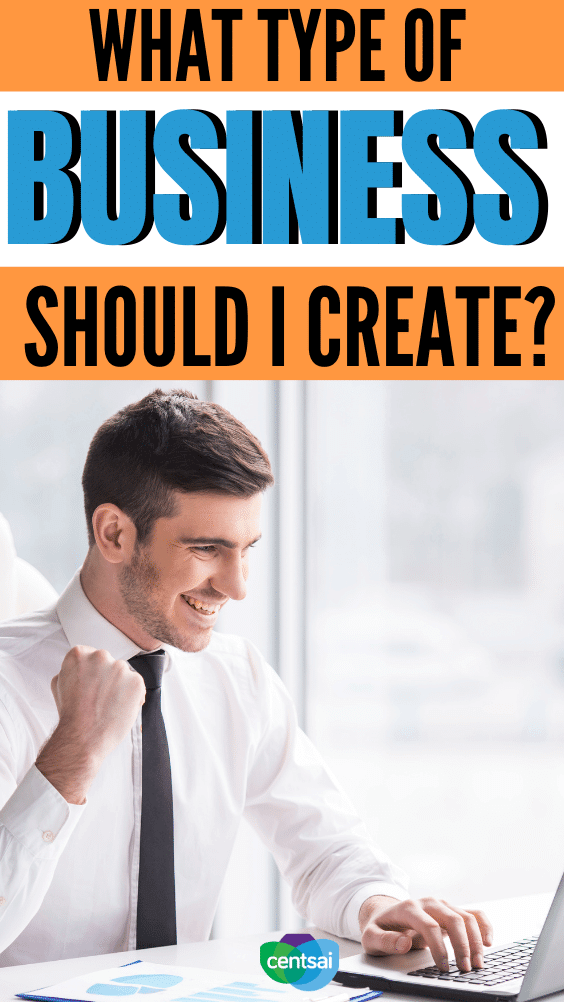 What Type of Business Should I Create? Ever wonder how to start a business? Here are the most common types of business structures and some tax considerations, too. #CentSai #entrepreneurship #entrepreneurshipstartups